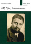 My Life by Anton Lesseman