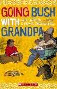 Going Bush with Grandpa