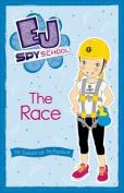The Race (EJ Spy School)