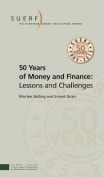 50 Years of Money and Finance