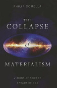 Collapse of Materialism