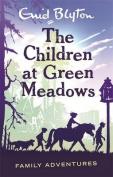 The Children at Green Meadows (Enid Blyton