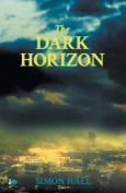 The Dark Horizon