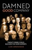 Damned Good Company