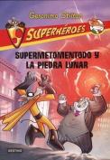 Supermetomentodo y La Piedra Lunar [Spanish]