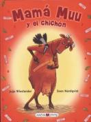 Mam Muu y El Chichn [Spanish]