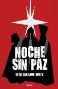 Noche Sin Paz [Spanish]