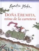 DOA Eremita, Reina de La Carretera [Spanish]