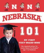 Nebraska 101 (My First Text-Board-Book) [Board book]