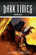 Star Wars: Dark Times Volume 7