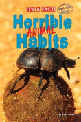 Horrible Animal Habits (It's a Fact
