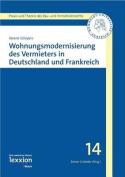 Wohnungsmodernisierung Des Vermieters in Deutschland Und Frankreich  [GER]