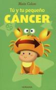 Tu y Tu Pequeno Cancer (Vivir Mejor  [Spanish]