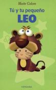 Tu y Tu Pequeno Leo (Vivir Mejor  [Spanish]