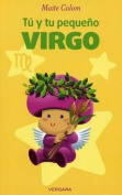 Tu y Tu Pequeno Virgo (Vivir Mejor  [Spanish]