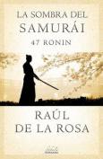 La Sombra del Samurai [Spanish]