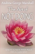 The Art of Not Doing