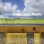 Green Walls Green Roofs