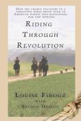 Riding Through Revolution