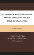Examining Human Rights Issues and the Democracy Project in Sub-Saharan Africa