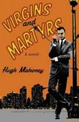 Virgins & Martyrs
