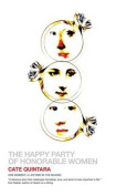 The Happy Party of Honorable Women