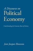 A Discourse on Political Economy