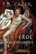 Eros Interruptus