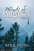 Winds of Purgatory, a Novel