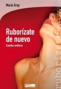 Ruborizate de Nuevo [Spanish]