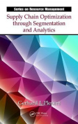 Supply Chain Optimization Through Segmentation and Analytics