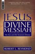 Jesus Divine Messiah