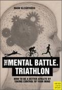 Triathlon. the Mental Battle