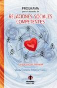 Programa Para El Desarrollo de Relaciones Sociales Competentes En Educacion Primaria [Spanish]