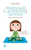 Tranquilos y Atentos Como Una Rana [Spanish]
