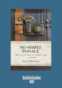 No Simple Passage [Large Print]