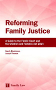 Reforming Family Justice