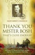 Thank You Mister Bosh That's Close Enough!