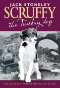 Scruffy: The Tuesday Dog