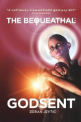 The Bequeathal: Godsent