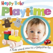 Happy Baby - Playtime [Board book]
