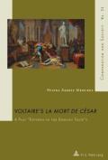 Voltaire's la Mort de Cesar