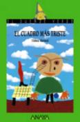 El Cuadro Mas Triste [Spanish]