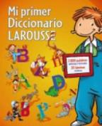 Mi Primer Larousse [Spanish]