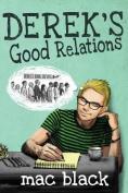 Derek's Good Relations (Derek)