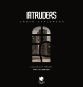 Intruders: Urban Explorers