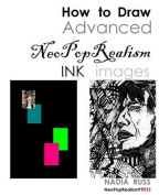 How to Draw Advanced Neopoprealism Ink Images
