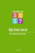 High School Journal - Class of 2017