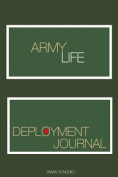 Army Life: Deployment Journal