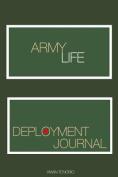Army Life: Deployment Journal